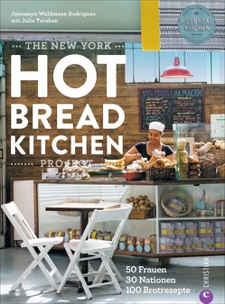 The New York Hot Bread Kitchen Project von Mielewski,  Julia, Turshen,  Julia, Waldmann Rodriguez,  Jessamyn