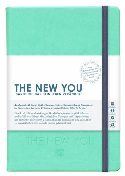 THE NEW YOU – Das Buch, das dein Leben verändert. von Reiche,  Iris