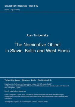 The Nominative Object in Slavic, Baltic, and West Finnic von Timberlake,  Alan