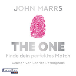 The One – Finde dein perfektes Match von Marrs,  John, Mayer,  Felix, Rettinghaus,  Charles