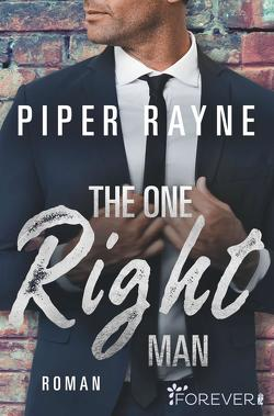 The One Right Man von Agnew,  Cherokee Moon, Rayne,  Piper