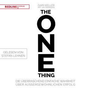 The One Thing von Keller,  Gary, Papasan,  Jay