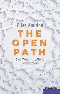 The Open Path von Amidon,  Elias