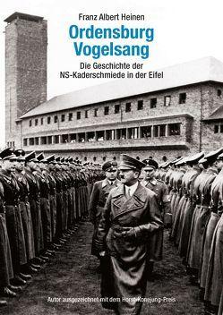 The Ordensburg Vogelsang von Heinen,  Franz Albert, McLardy,  Laura
