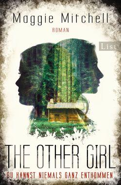 The other Girl von Mitchell,  Maggie, Uplegger,  Sybille