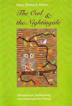 THE OWL & THE NIGHTINGALE von Meier,  Hans Heinrich, Oetterli Hohlenbaum,  Bruno