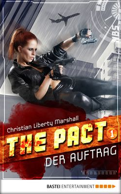The Pact – Folge 1 von Marshall,  Christian