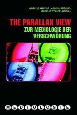The Parallax View von Krause,  Markus, Meteling,  Arno, Stauff,  Markus