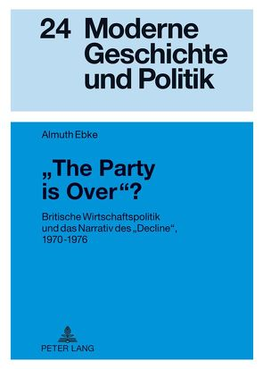 «The Party is Over»? von Ebke,  Almuth