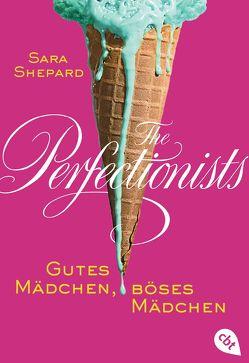 The Perfectionists – Gutes Mädchen, böses Mädchen von Shepard,  Sara, Topalova,  Violeta