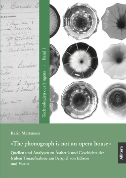 »The phonograph is not an opera house« von Martensen,  Karin