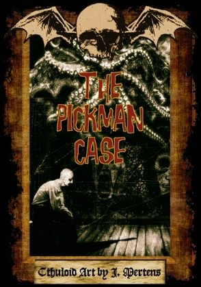 The Pickman Case von Mertens,  J.