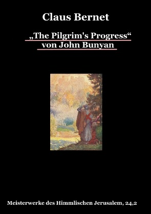 """The Pilgrim's Progress"" von John Bunyan, Teil 2 von Bernet,  Claus"
