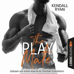The Play Mate von Kasche,  Karen, Ryan,  Kendall