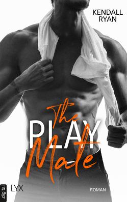 The Play Mate von Ryan,  Kendall