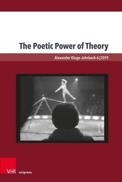 The Poetic Force of Theory von Adelson,  Leslie, Jones,  N.D., Langston,  Richard, Wilms,  Leonie