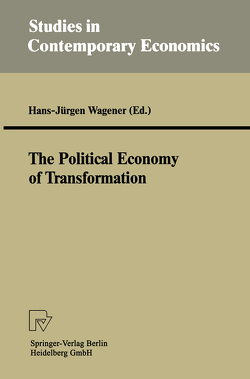 The Political Economy of Transformation von Wagener,  Hans-Jürgen