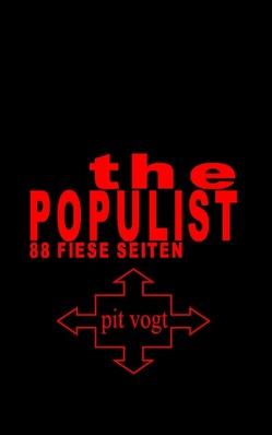 The Populist von Vogt,  Pit