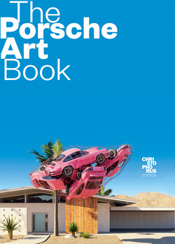The Porsche Art Book von Baaske,  Edwin