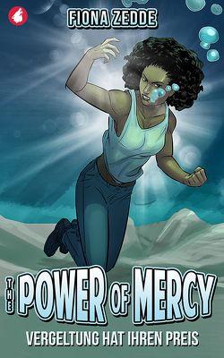 The Power of Mercy – Vergeltung hat ihren Preis von Zedde,  Fiona