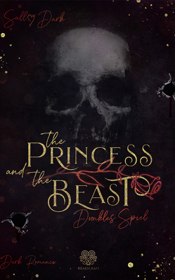 The Princess and the Beast – Dunkles Spiel von Dark,  Sally
