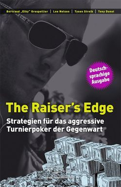The Raiser's Edge von Grospellier,  Bertrand, Nelson,  Lee, Streib,  Tysen