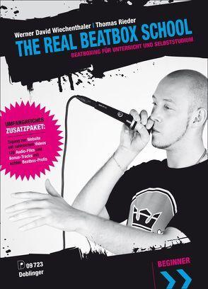 The Real Beatboxschool von Rieder,  Thomas, Wiechenthaler,  Werner David
