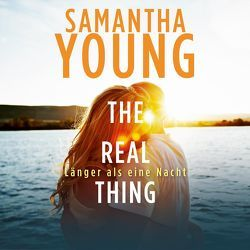 The Real Thing von Schoene,  Nina, Young,  Samantha