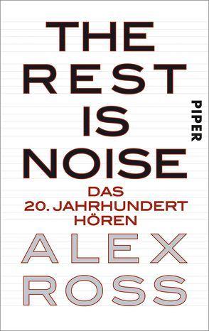 The Rest is Noise von Herzke,  Ingo, Ross,  Alex