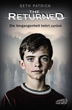 The Returned – Die Vergangenheit kehrt zurück von Patrick,  Seth, Reiter,  Bea
