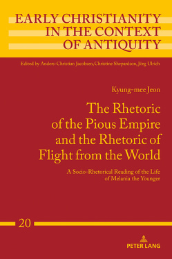 The Rhetoric of the Pious Empire and the Rhetoric of Flight from the World von Jeon,  Kyung-mee