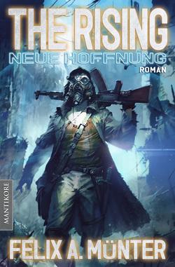 The Rising 1 – Neue Hoffnung von Münter,  Felix A.
