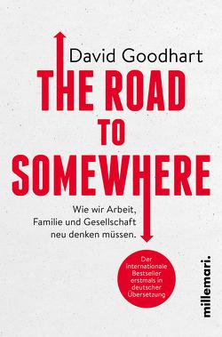 The Road to Somewhere von Goodhart,  David