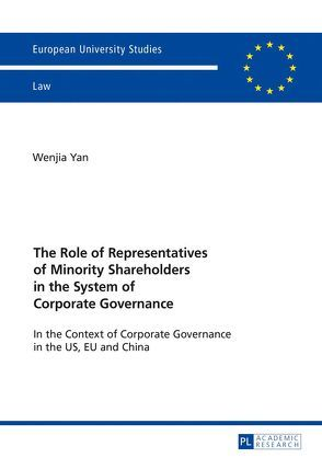 The Role of Representatives of Minority Shareholders in the System of Corporate Governance von YAN,  Wenjia