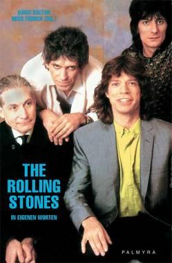 The Rolling Stones – In eigenen Worten von Dalton,  David, Farren,  Mick, Waack,  Torsten