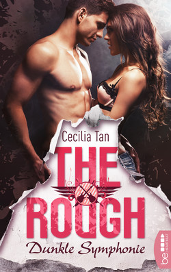 The Rough – Dunkle Symphonie von Tan,  Cecilia, von Kerenyi,  Bianca