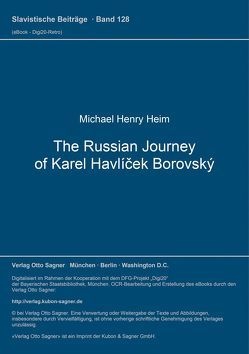 The Russian Journey of Karel Havlíček Borovský von Heim,  Michael Henry