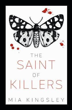The Saint Of Killers von Kingsley,  Mia