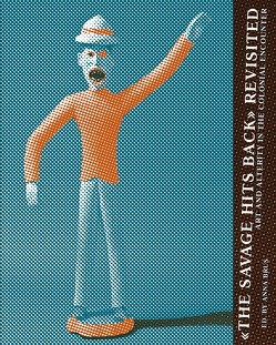 """The Savage Hits Back"" Revisited von Behrend,  Heike, Bender,  Cora, Brus,  Anna, Harbsmeier,  Michael, Imorde,  Joseph, Karentzos,  Alexandra, Kreide-Damani,  Ingrid, McMaster,  Gerald, Pinney,  Christopher, Probst,  Nora, Quarcoopome,  Nii O., Rowlands,  Michael, Schüttpelz,  Erhard, Stephen,  Ann, Strother,  Zoe S., Zillinger,  Martin"