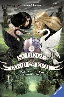 The School for Good and Evil, Band 3: Und wenn sie nicht gestorben sind von Bruno,  Iacopo, Chainani,  Soman, Rothfuss,  Ilse