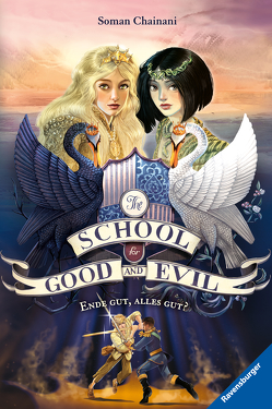 The School for Good and Evil, Band 6: Ende gut, alles gut? von Bruno,  Iacopo, Chainani,  Soman, Rothfuss,  Ilse
