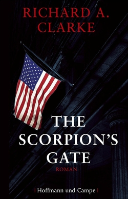 The Scorpion's Gate von Clarke,  Richard A, Dufner,  Karin