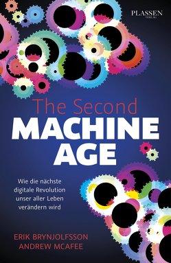 The Second Machine Age von Brynjolfsson,  Erik, McAfee,  Andrew, Pyka,  Petra