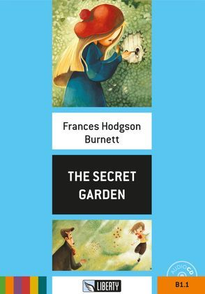 The Secret Garden von Hodgson Burnett,  Frances