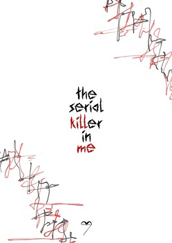 the serial killer in me von Blaschke,  Alex