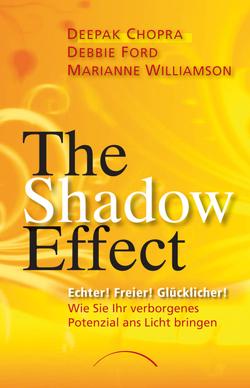 The Shadow Effect von Chopra,  Deepak, Ford,  Debbie, Williamson,  Marianne