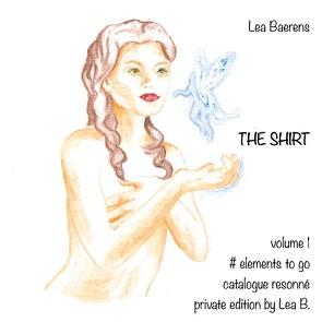 The Shirt von Baerens,  Lea