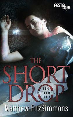 The Short Drop – Ein bitterer Tod von FitzSimmons,  Matthew
