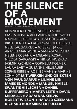 The Silence of a Movement von Neubauer,  Susanne