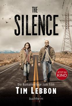 The Silence von Lebbon,  Tim, Lyne,  Charlotte
